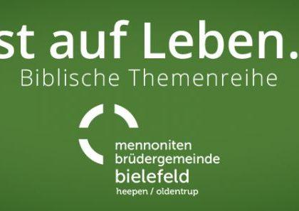 """Biblische Themenreihe """"Lust auf Leben…?!"""""""