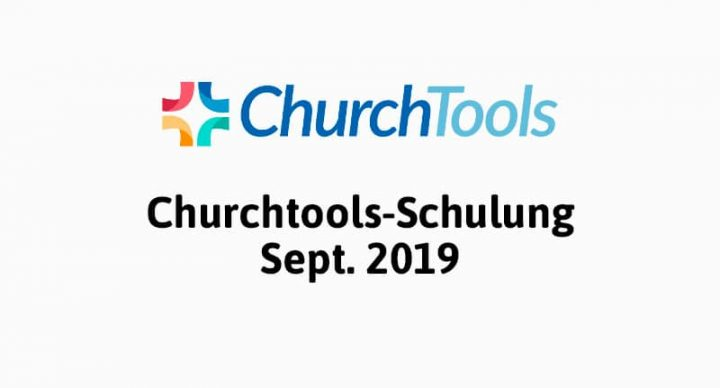 Churchtools-Schulung Sept. 2019